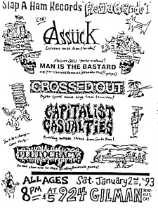 Assuck, Man is the bastard, Crossed Out, Capitalist Casualties, and Plutocracy at Gilman St., 1993