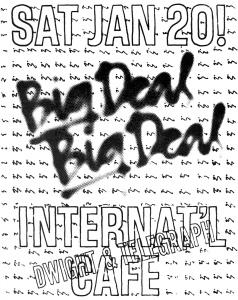 Big Deal, International Cafe